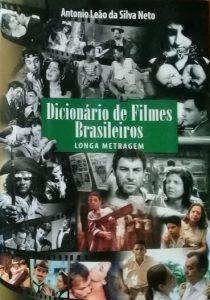 Dicionário de Filmes Brasileiros - Antonio Leão da Silva Neto (1908-2002)